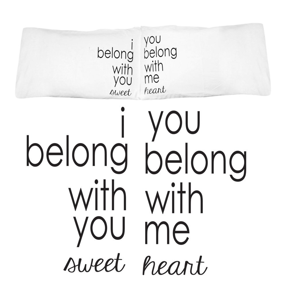 I Belong with You You Belong With Me Pillow Case Set for Couples